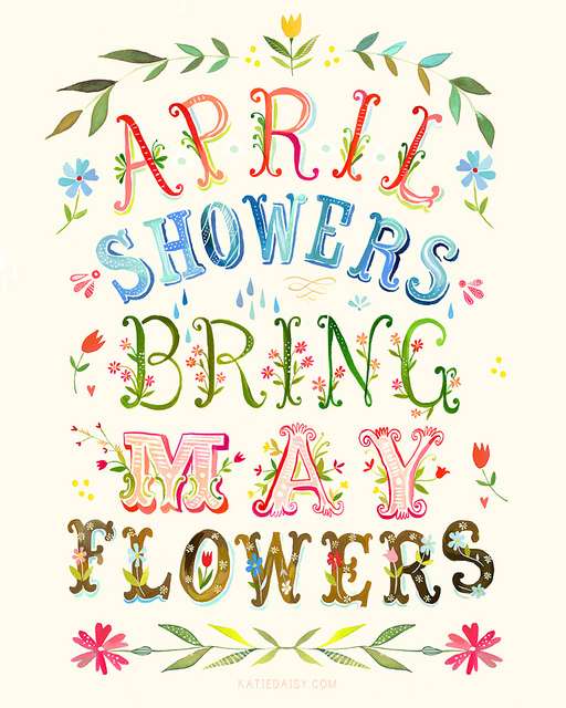 external image April-Showers-bring-May-flowers.jpg
